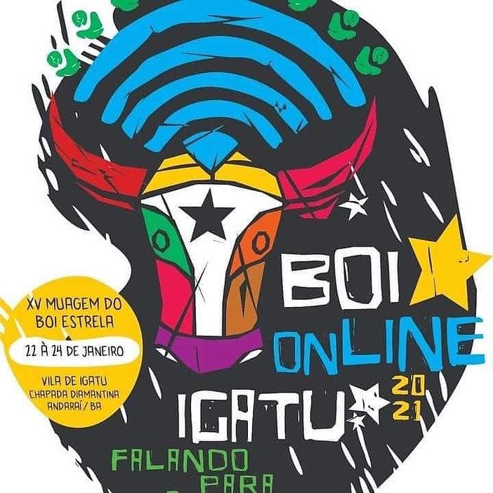 """Festival XV Muagem do Boi Estrela de Igatu - """"BOIONLINE - IGATU FALANDO PARA O MUNDO"""""""