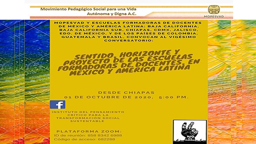 Sentido, Horizonte y Proyecto de las  escuelas formadoras de docentes, en mexico y america latina
