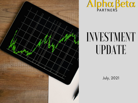 Investment Update- July 2021