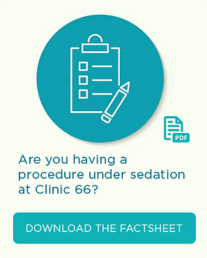 Download Factsheet: Are you having a procedure under sedation at Clinic 66