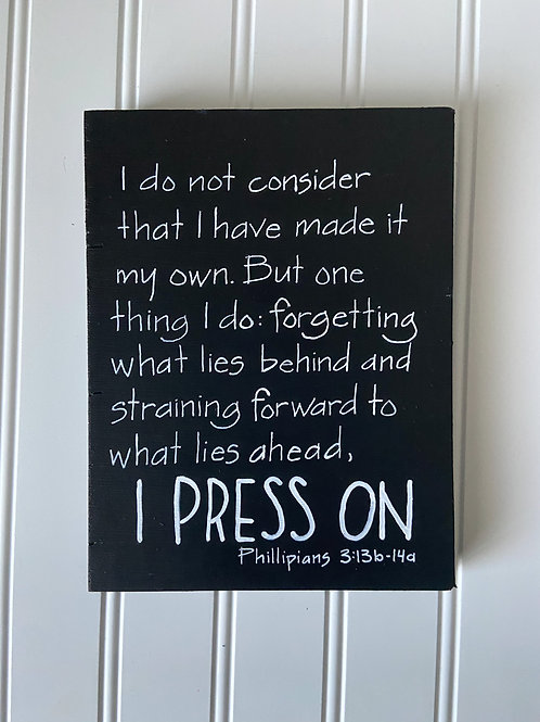 I Press On