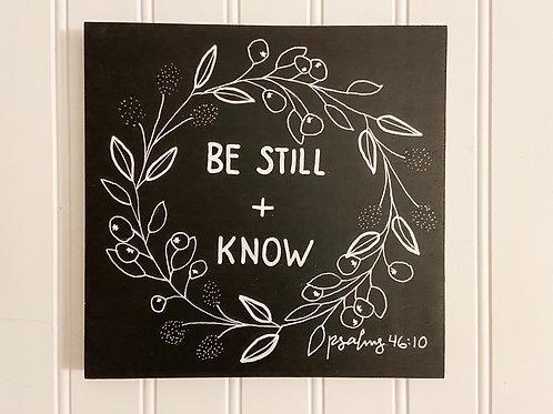 Be Still +Know