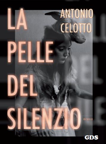La Pelle Del Silenzio, novel.