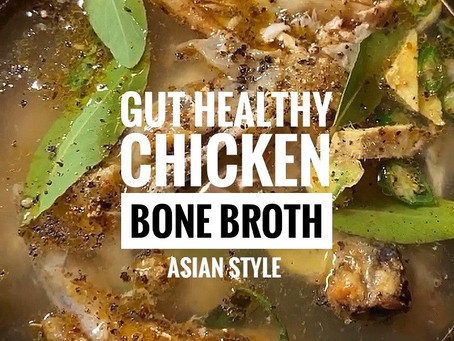 How to Make Bone Broth Asian Style - The Gut Healthy Mineral Rich Superfood