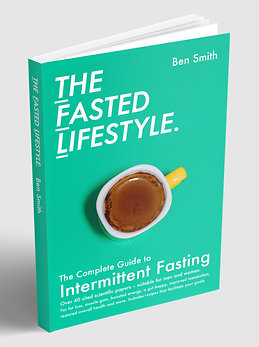 THE FASTED LIFESTYLE: The Complete Guide to Intermittent Fasting - Signed Copy