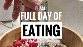 Phase 1 Full Day of Eating