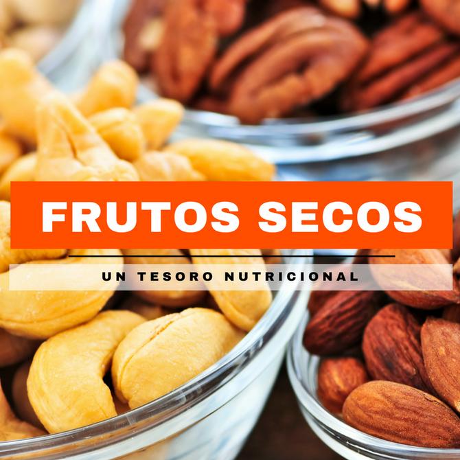 Frutos secos, un tesoro nutricional