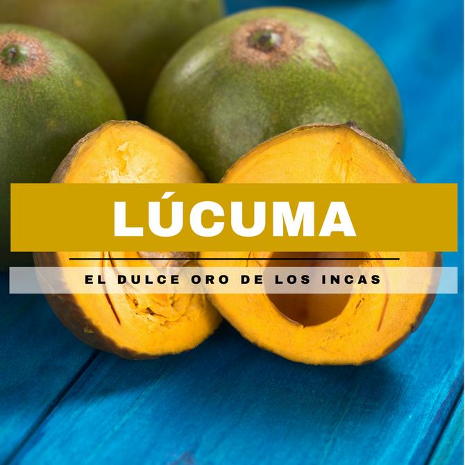Lúcuma, el dulce oro de los incas