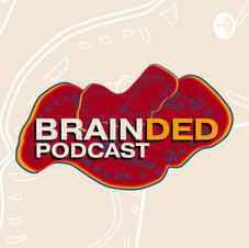 Brainded Podcast