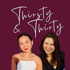 Thirsty and Thirty.jpg