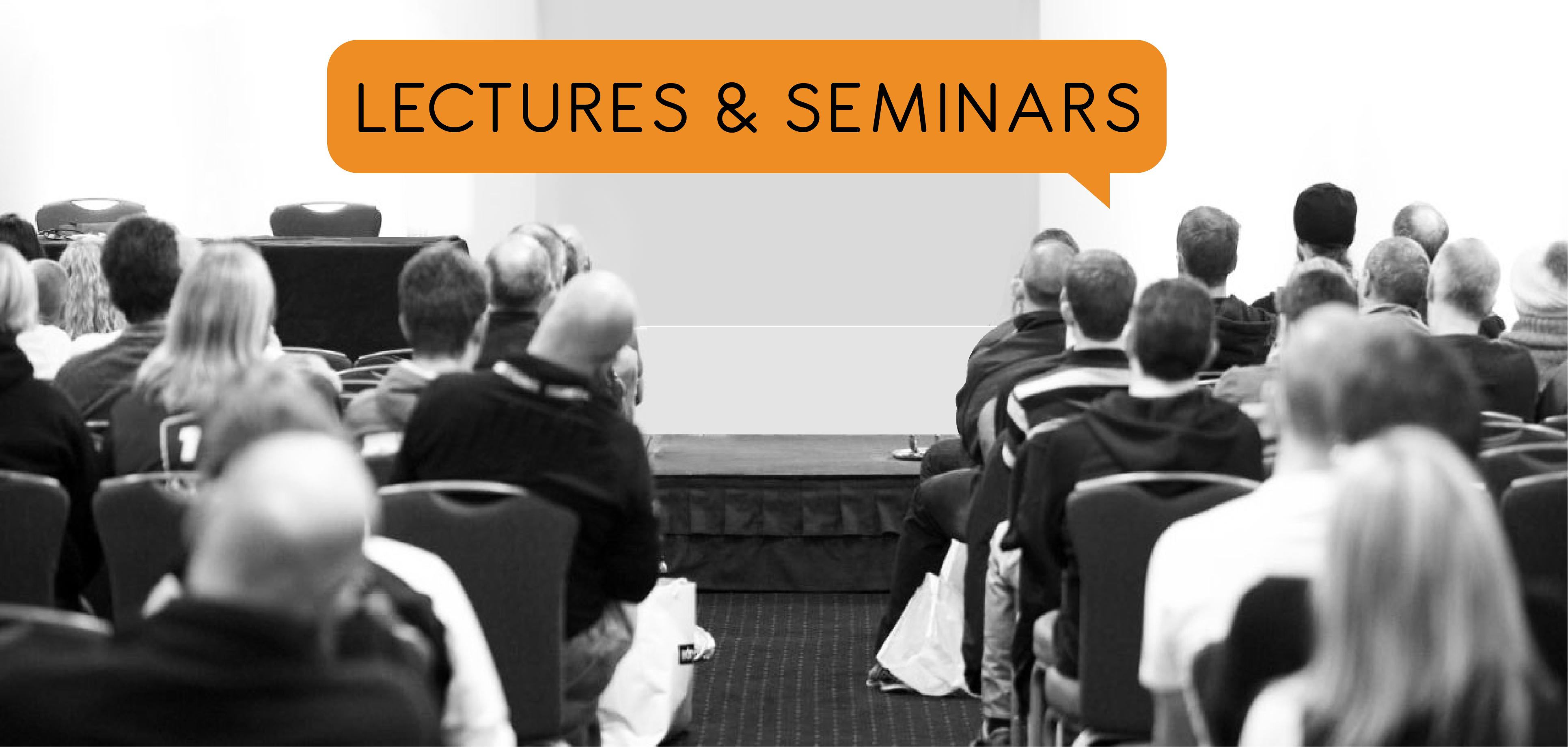 Lectures & Seminars
