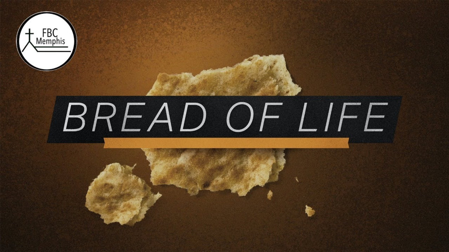 """""""I AM The Bread Of Life"""""""