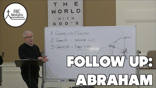 Follow Up: Abraham