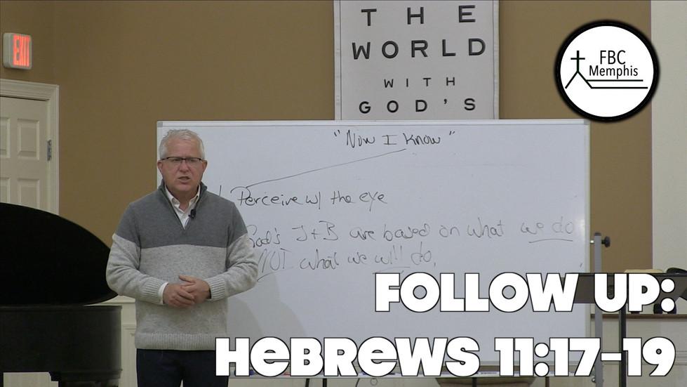 Follow Up: Hebrews 11:17-19