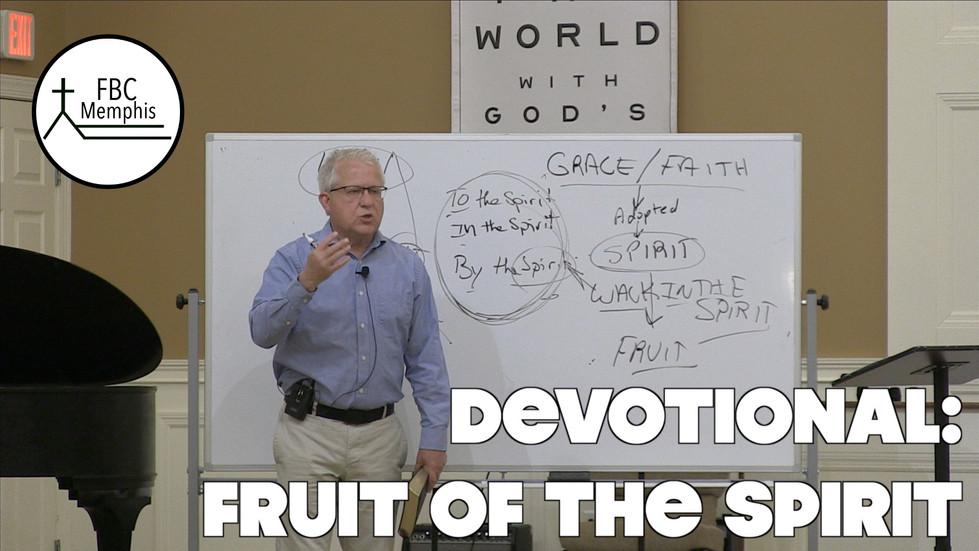 Wednesday Devotional: Fruit Of The Spirit