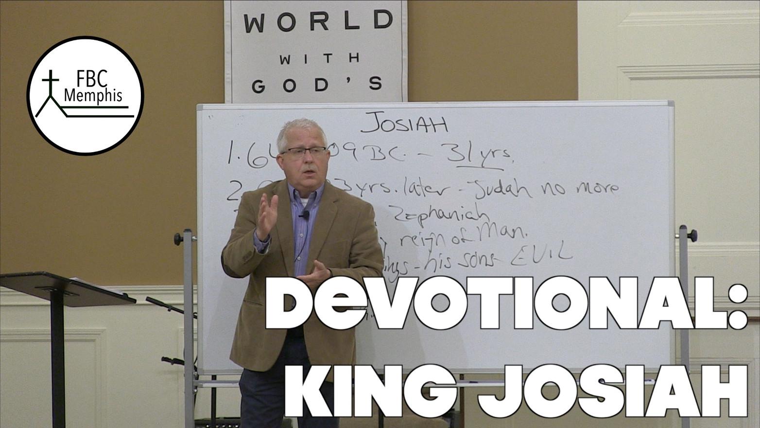 Wednesday Devotional: King Josiah