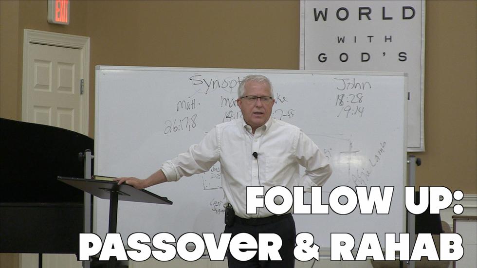 Follow Up: Passover & Rahab
