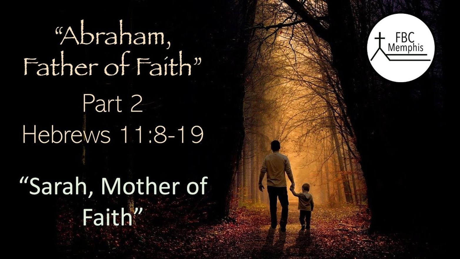Abraham Father Of Faith (Part 2)