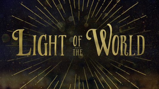 """""""I Am The Light Of The World"""""""