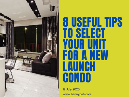 8 Useful tips to select your unit for a New Launch condo