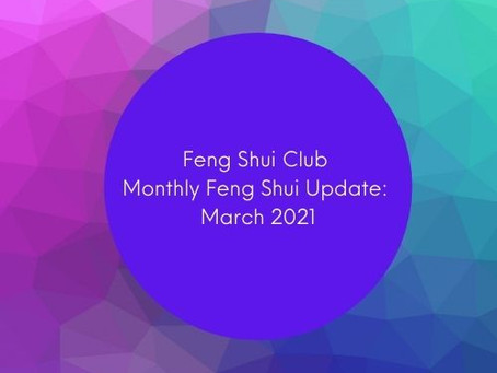 Feng Shui Club: Monthly Energy Update