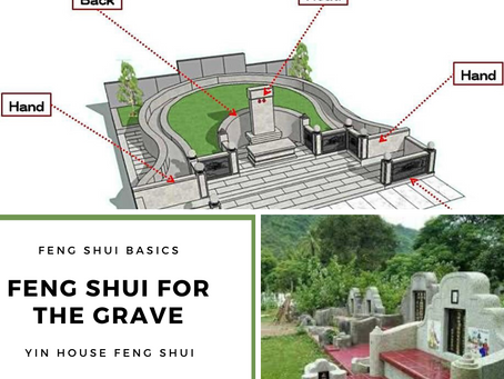 Yin House Feng Shui: Can you Feng Shui your grave?