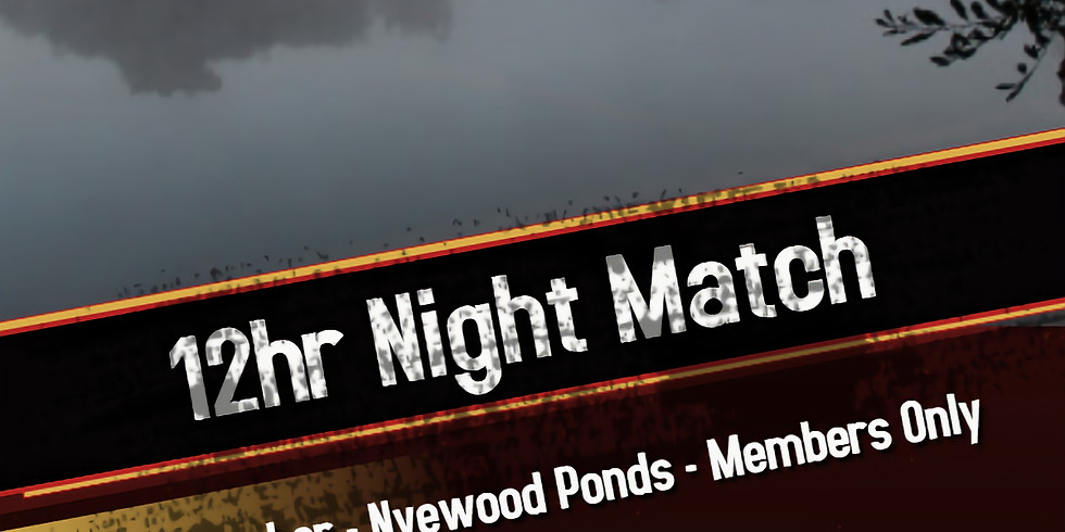 12hr Night Match