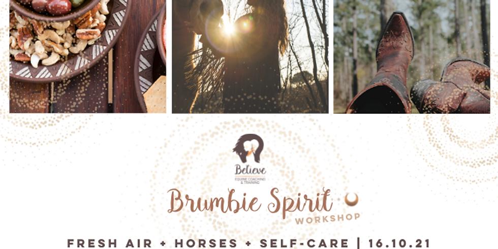 Brumbie Spirit {Oct} Workshop