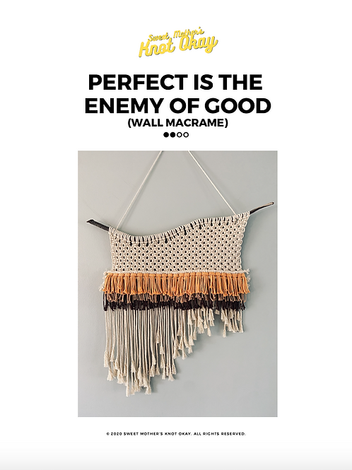 MACRAME x Perfect is the Enemy of Good Wall Art