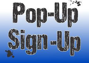 Pop-Up Sign-Up Sign.jpg