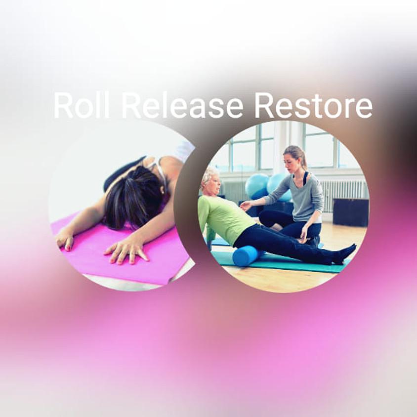 Roll Release Restore Myoyin Workshop