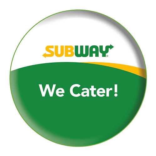 Promotional Buttons - Ask me about Catering!