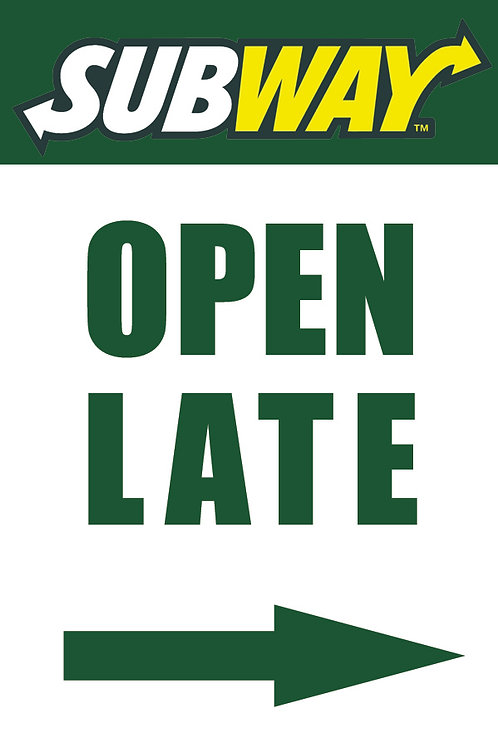 OPEN LATE - Window Poster Sign