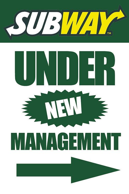 UNDER NEW MANAGEMENT - Window Poster Sign