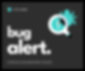 bug alert