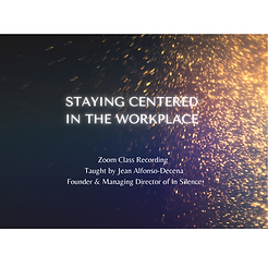 Copy of Copy of Copy of Staying Centered in the Workplace (1).png