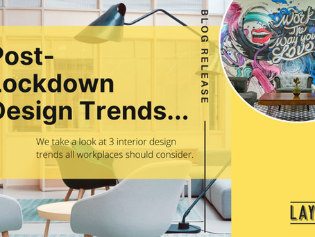 3 post-lockdown design trends all workplaces should consider
