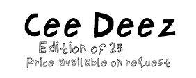 Cee Deez [text] .jpg