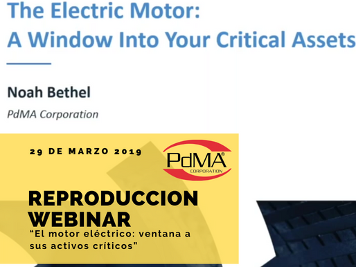 "Reproducción Webinar ""The Electric Motor: Window Into Your Critical Assets"" por PdMA Corporation."