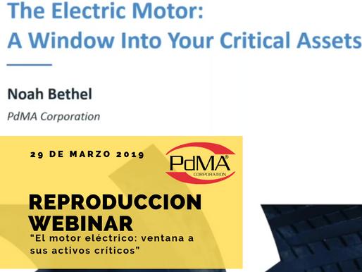 """Reproducción Webinar """"The Electric Motor: Window Into Your Critical Assets"""" por PdMA Corporation."""