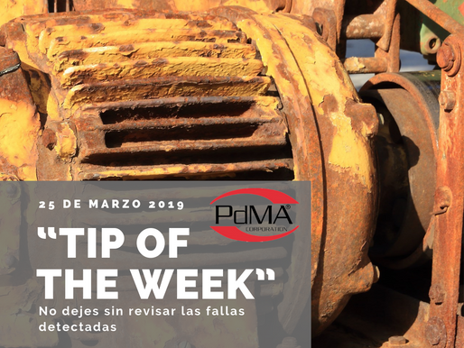 """TIP OF THE WEEK"" de Pdma Corporation, 25 de marzo 2019."