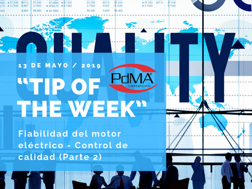 """TIP OF THE WEEK"" de Pdma Corporation, 13 de mayo 2019"