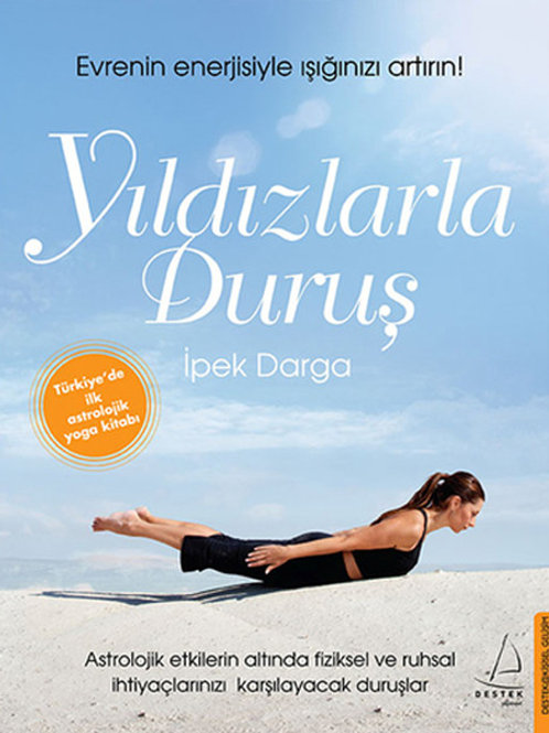 Yıldızlarla Duruş Yoga ve Astroloji Kitabı