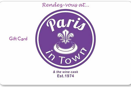 Paris In Town® eGift Cards in $5 to $500 denomination