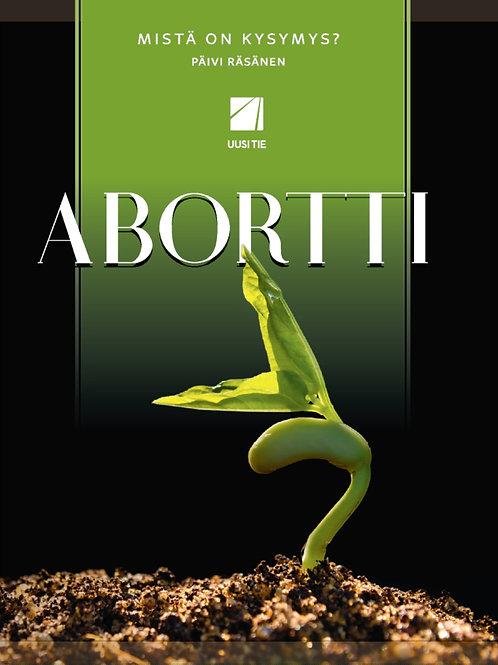 Abortti - mistä on kysymys?