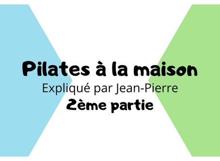 Pilates à la maison - 2ème partie !