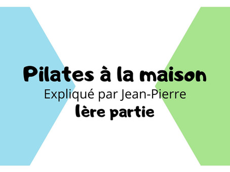 Pilates à la maison !
