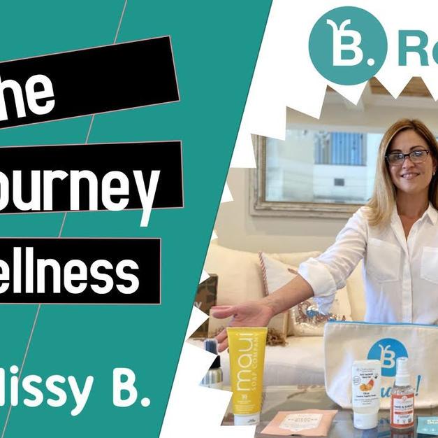 MISSY B, The Wellness Journey