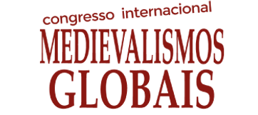 Medievalismos Globais, conferencia internacional