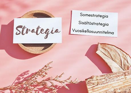 Markkinointistrategia somestrategia sisältöstrategia